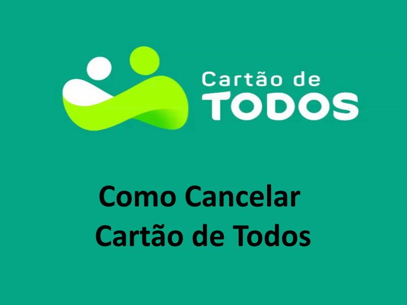 Cancelar Cartão de Todos